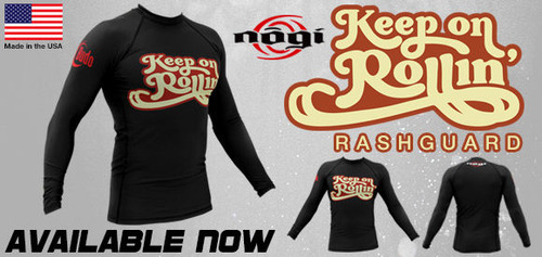 keep_on_rollin_nogi_rashguard_home