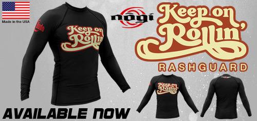 keep_on_rollin_nogi_rashguard_home