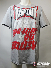TAPOUT Tシャツ Fight For what you Belive グレー
