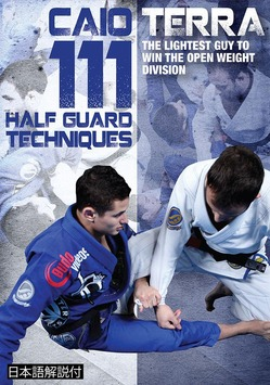 111 Half Guard Techniques 3 DVD Set with Caio Terra