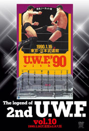 The Legend of 2nd U.W.F. vol.10