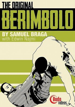 The Original Berimbolo DVD by Samuel Bragas