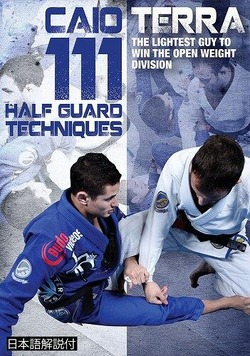 111 Half Guard Techniques 3 DVD Set with Caio Terras