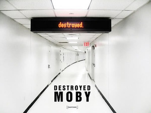 Moby_Destroyed