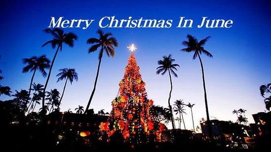 Merry Christmas in June