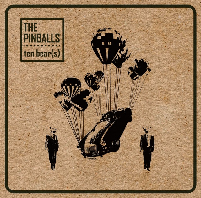 the bear(s)/THE PINBALLS