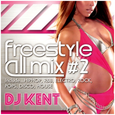 DJ KENT FREESTYLE MIX vol.2