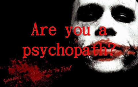 are-you-a-psychopath-1-728