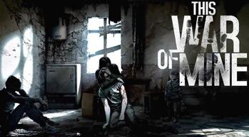 This War of Mine (2)