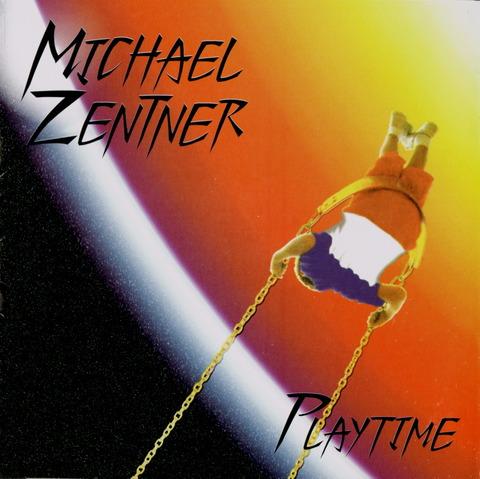 MICHAEL ZENTNER - PLAYTIME (1995) CD f