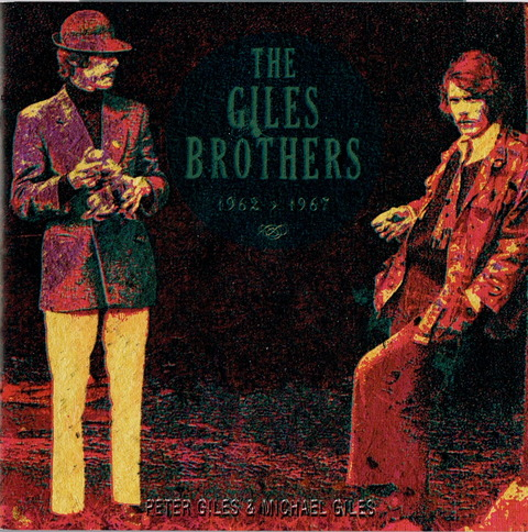 THE GILES BROTHERS 1962 - 1967 (2009)