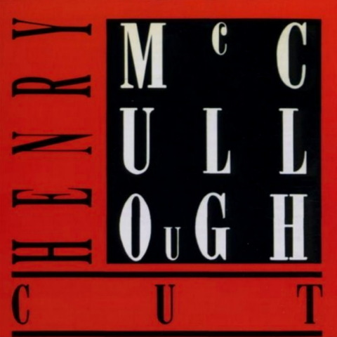 Henry McCullough - cut (1987)