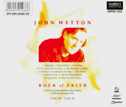JOHN WETTON - ROCK OF FAITH (2003) B