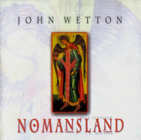 JOHN WETTON - NOMANSLAND (1999) F