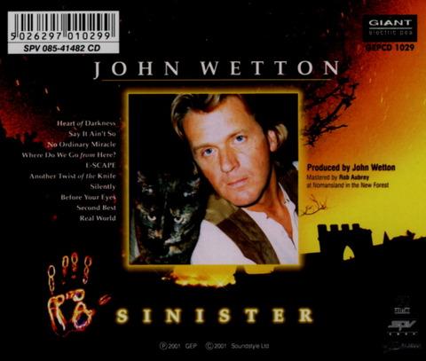 JOHN WETTON - SINISTER (2001) B