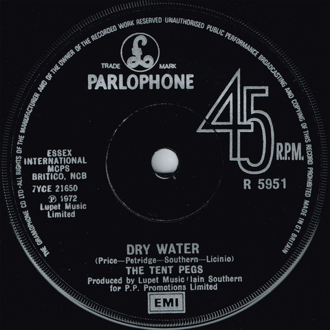 THE TENT PEGS - DRY WATER (1972) b