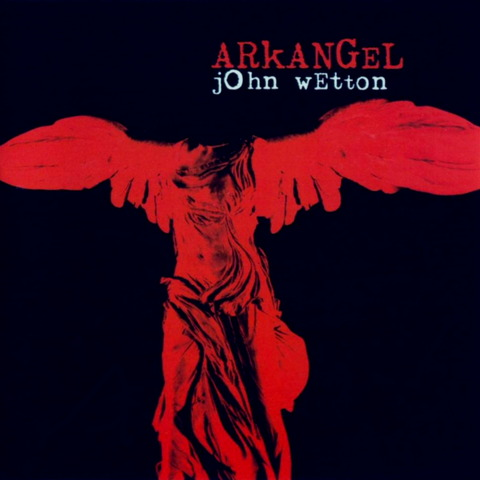 John Wetton - ARKANGEL (1998) F