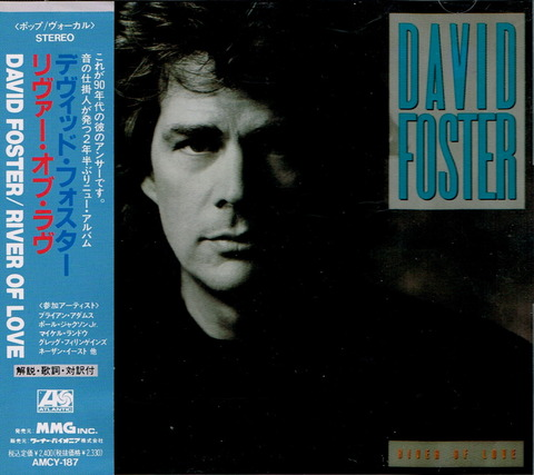 DAVID FOSTER - RIVER OF LOVE (1990)