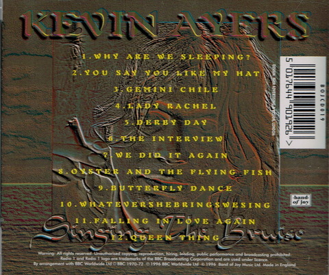 KEVIN AYERS - SINGING THE BRUISE (1996) B