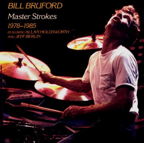 BILL BRUFORD - Master Strokes (1986) f