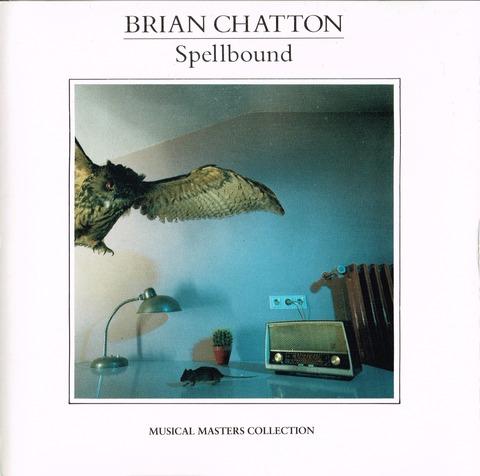 BRIAN CHATTON - Spellbound (1989) F