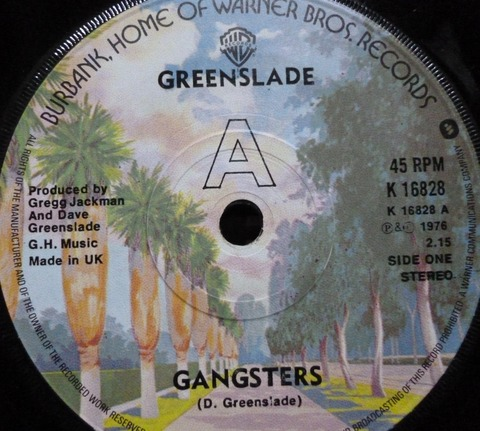 Greenslade - Gangster (1976) A