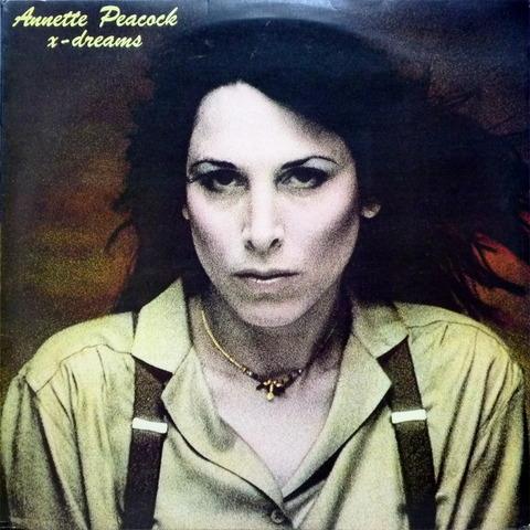 Annette Peacock - X Dream (1978) f