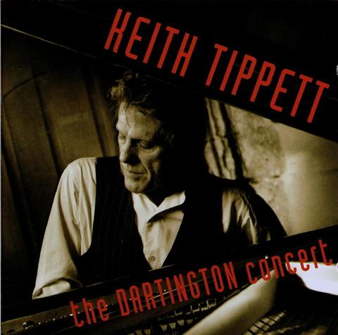 KEITH TIPPETT - the DARTINGTON concert (1992)