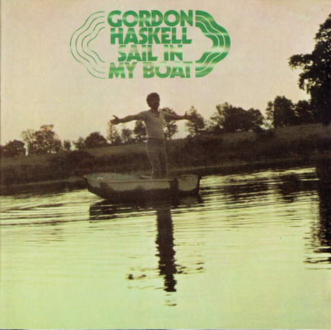 GORDON HASKELL - SAIL IN MY BOAT (1969) Reissue CD (1997) F