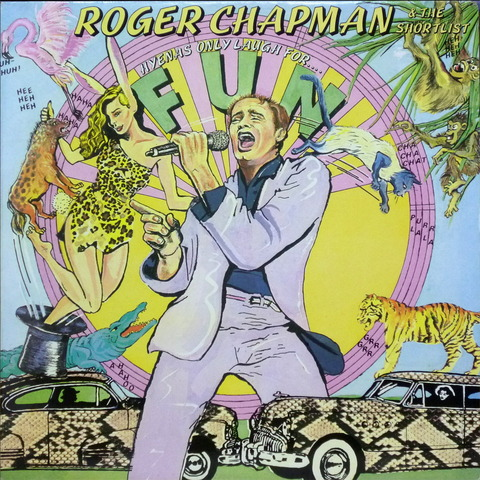 ROGER CHAPMAN AND THE SHORTLIST - HYENAS ONLY LAUGH FOR (1981) F