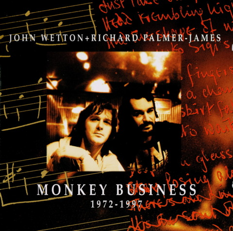 JOHN WETTON + RICHARD PALMER-JAMES MONKEY BUSINESS CD f