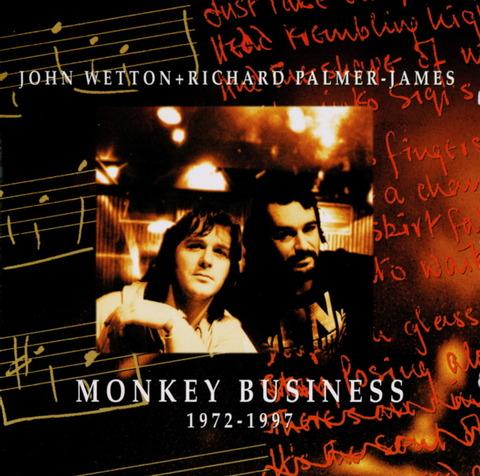 JOHN WETTON + RICHARD PALMER-JAMES MONKEY BUSINESS CD f