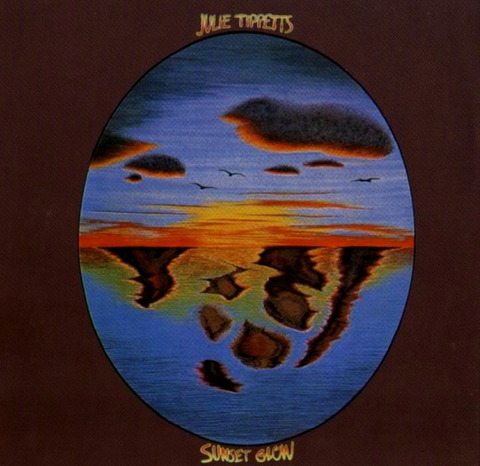 JULIE TIPPETTS - SUNSET GLOW (1975), Reissue CD (2000) f