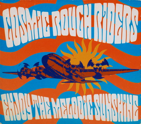 COSMIC ROUGH RIDERS - ENJOY THE MELODIE SUNSHINE (2000) f