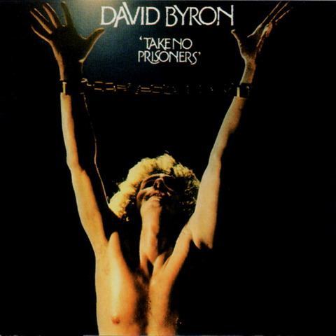 DAVID BYRON - TAKE NO PRISONERS (1975) F