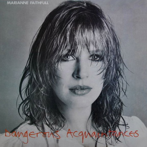 Marianne Faithfull - Dangerous Acquaintances (1981), CD (1995) f