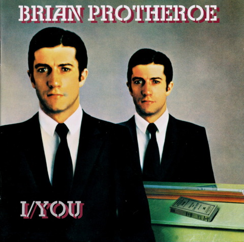 BRIAN PROTHEROE - I YOU (1976), Reissue CD (1996) f