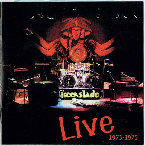 Greenslade Live 1973-1975 (2011 remaster)