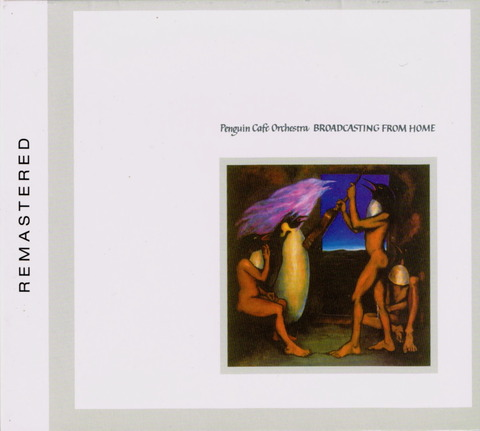 Penguin Cafe Orchestra - BROADCASTING FROM HOME (2008) F