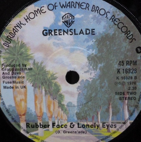 Greenslade - Rubber Face & Lonely Eyes (1976) B