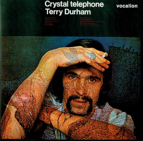Terry Durham - Crystal telephone (1969), reissue CD (2005) f