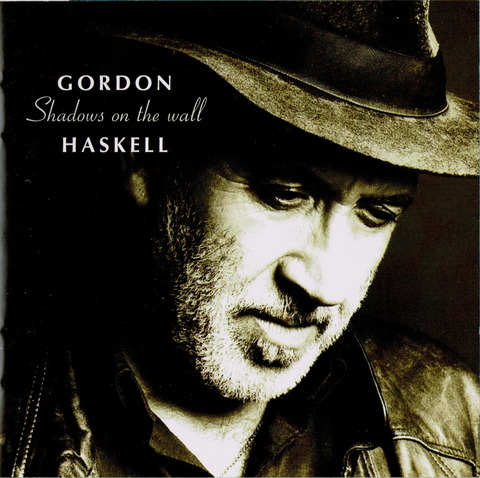 GORDON HASKELL - Shadows on the wall (2002)