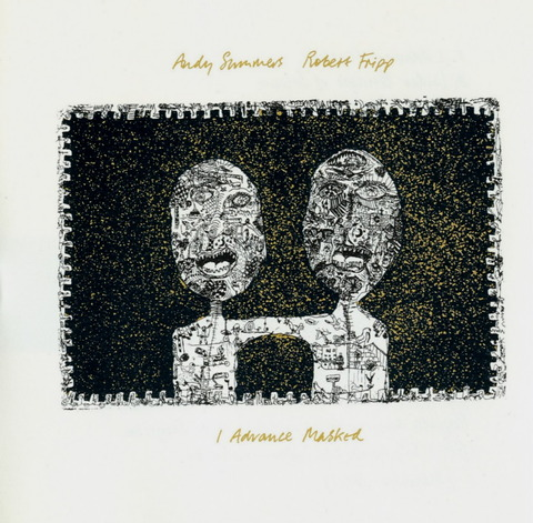 Andy Summers & Robert Fripp - I Advance Masked (1982) f
