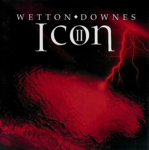 WETTON DOWNES - ICON II - RUBICON (2006) F