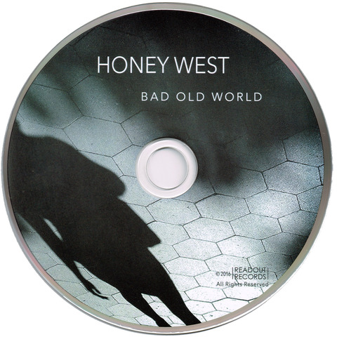 HONEY WEST - BAD OLD WORLD (2017) D