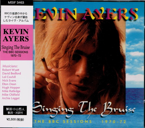 KEVIN AYERS - SINGING THE BRUISE (1996)
