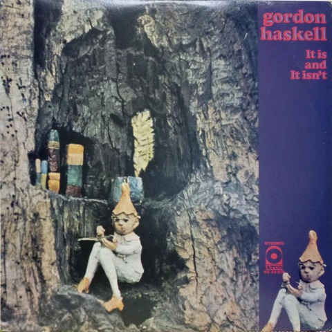 gordon haskell - It is and It isn't (1971) f