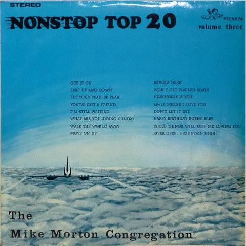 THE MIKE MORTON CONGREGATION NONSTOP TOP 20 volume 3F