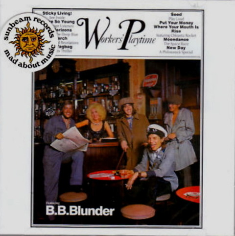 BLUNDER - WORKERS PLAYTIME (1971), REISSUE 2CD (2009) F