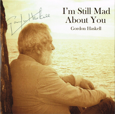 Gordon Haskell - I'm Still Mad About You (Sep, 2019) F